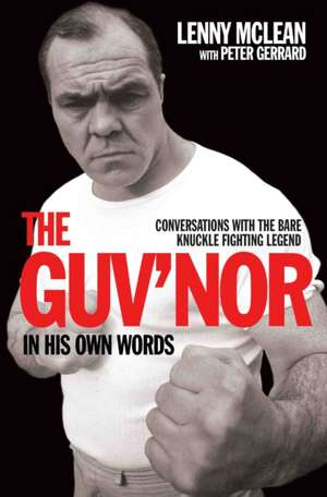 The Guv'nor in His Own Words