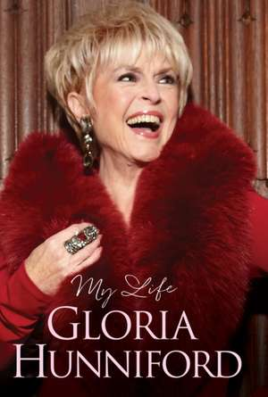 GLORIA HUNNIFORD MY AUTOBIOGRAPHY
