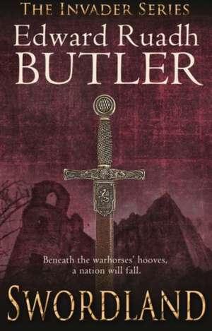 Swordland de Edward Ruadh Butler