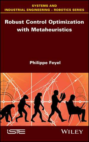 Robust Control Optimization with Metaheuristics