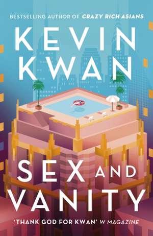 Sex and Vanity de Kevin Kwan