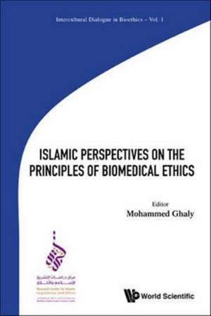 Islamic Perspectives on the Principles of Biomedical Ethics