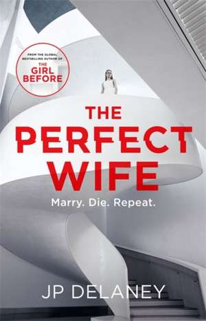 Delaney, J: The Perfect Wife imagine