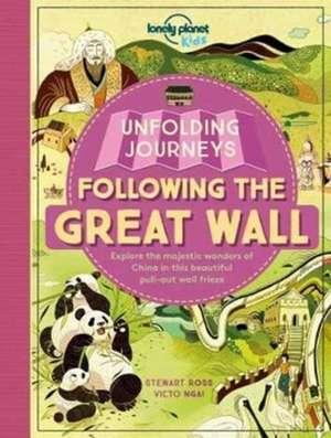 Unfolding Journeys - Following the Great Wall de Lonely Planet Kids