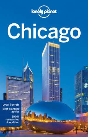Lonely Planet Chicago de Lonely Planet