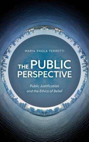 The Public Perspective de Ferretti, Maria Paola
