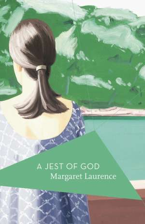 a jest of god by margaret The stone angel, a jest of god, the fire-dwellers, and a bird in the house are,  to date, the canadian-set works of margaret laurence they were preceded by.