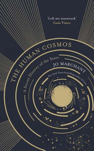 Marchant, J: The Human Cosmos imagine