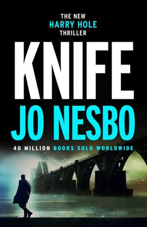 Knife de Jo Nesbo