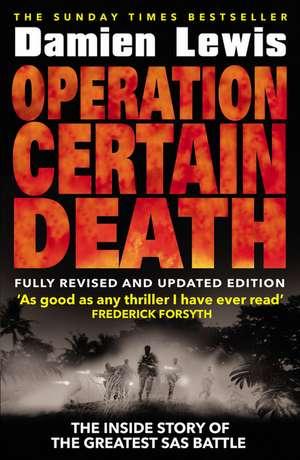 Operation Certain Death de Damien Lewis