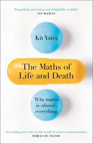 Yates, K: The Maths of Life and Death imagine