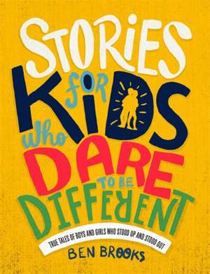 Stories for Kids Who Dare to be Different imagine