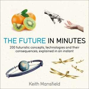 The Future in Minutes imagine