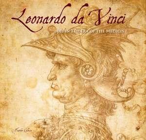 Leonardo da Vinci: Masterworks: Art in the Age of the Medici de Rosalind Ormiston