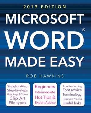 Microsoft Word Made Easy (2019 edition) de Rob Hawkins