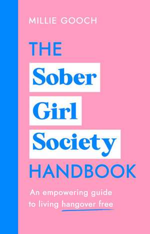 Gooch, M: The Sober Girl Society Handbook imagine