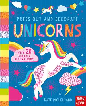 Press Out and Decorate: Unicorns