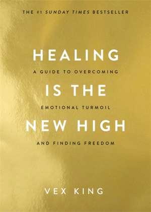Healing Is the New High de Vex King