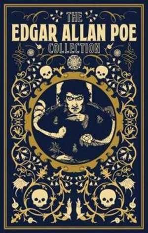 The Edgar Allan Poe Collection de Edgar Allan Poe