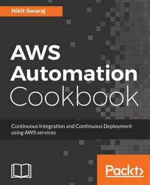 AWS Automation Cookbook de Nikit Swaraj