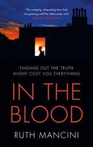 In the Blood de Ruth Mancini