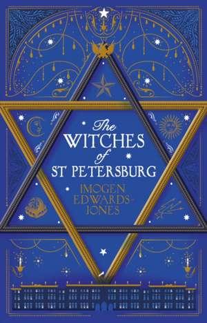 The Witches of St. Petersburg de Imogen Edwards-Jones