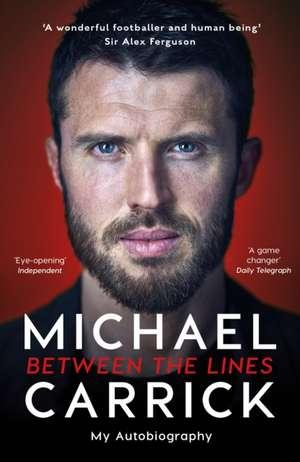 Michael Carrick: Between the Lines imagine