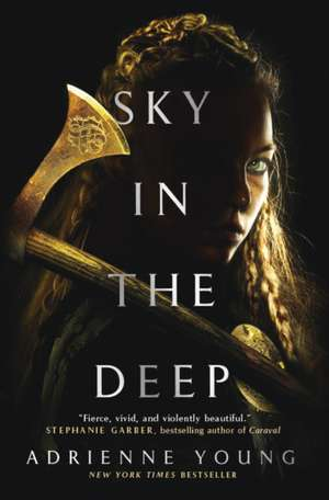 Sky in the Deep de Adrienne Young
