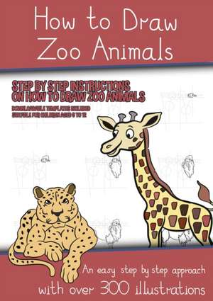 How to Draw Zoo Animals (A book on how to draw animals kids will love) de James Manning