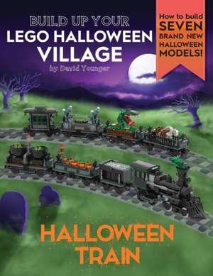 Build Up Your LEGO Halloween Village de David Younger