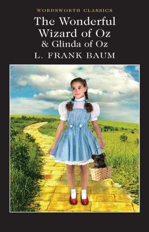 Wonderful Wizard of Oz & Glinda of Oz de L. Baum