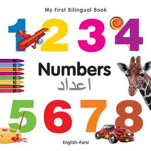 My First Bilingual Book - Numbers - English-farsi