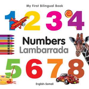 My First Bilingual Book - Numbers - English-somali