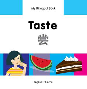 My Bilingual Book - Taste - Chinese-english