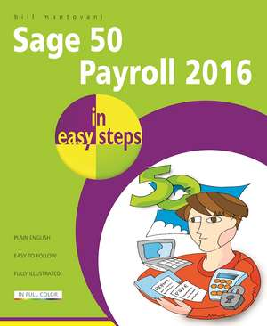 Sage 50 Payroll 2016 in easy steps imagine