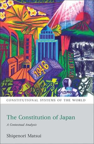 The Constitution of Japan: A Contextual Analysis de Shigenori Matsui