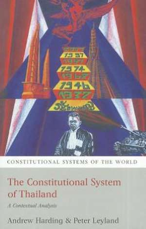 The Constitutional System of Thailand: A Contextual Analysis de Andrew Harding