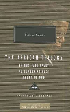 The African Trilogy de Chinua Achebe