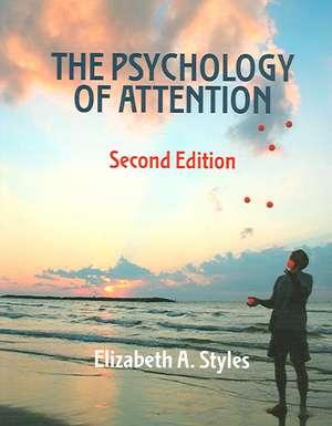 The Psychology of Attention de UK) Styles, Elizabeth (University of Oxford