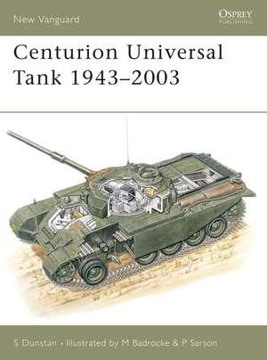 Centurion Universal Tank 1943–2003 de Simon Dunstan