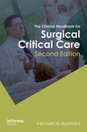 The Clinical Handbook for Surgical Critical Care, Second Edition