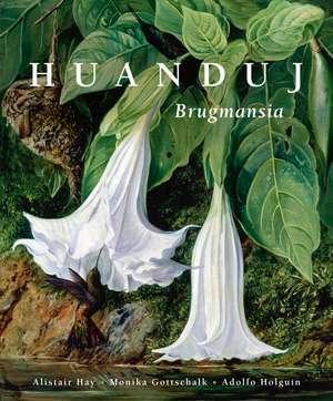 Huanduj: Brugmansia