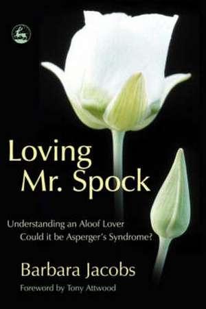 Jacobs, B: Loving Mr. Spock