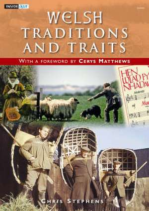 Stephens, C: Welsh Traditions and Traits de Chris S. Stephens