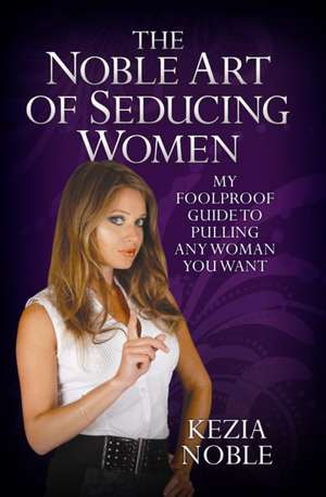 The Noble Art of Seducing Women imagine