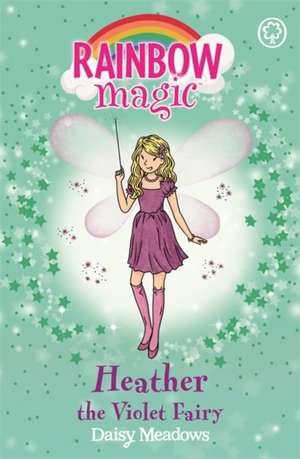 Rainbow Magic: Heather the Violet Fairy de Daisy Meadows