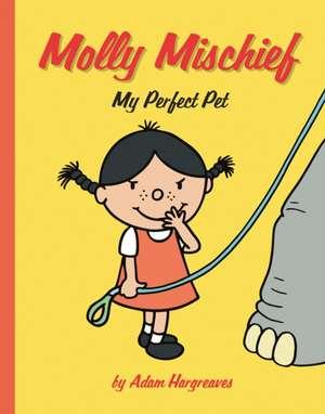 Molly MischiefMy Perfect Pet