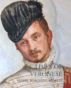 Lives of Veronese de Giorgio Vasari