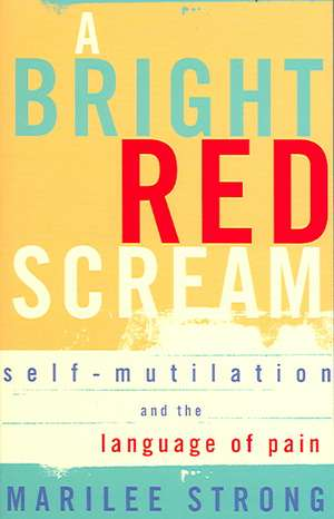 A Bright Red Scream de Marilee Strong