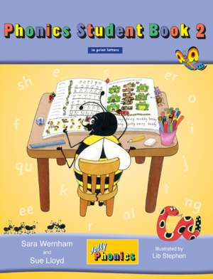 Jolly Phonics Student Book 2 (Colour in Print Letters) de Sara Wernham